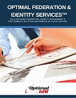 Optimal Federation & Identity Services