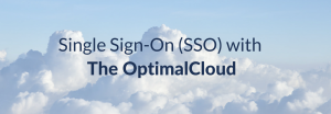 Single Sign-On (SSO) with The OptimalCloud
