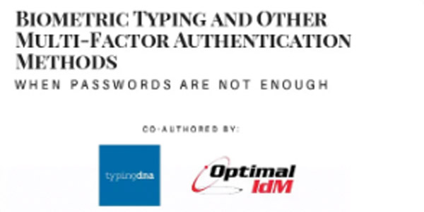 Typing Biometrics and Other Multi-Factor Authentication Methods
