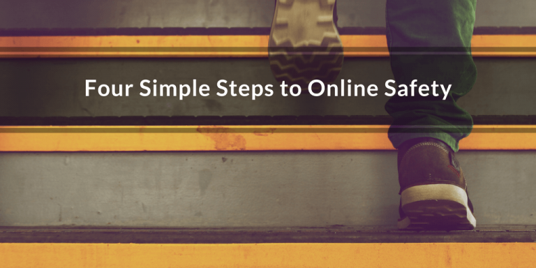 four steps to online safety