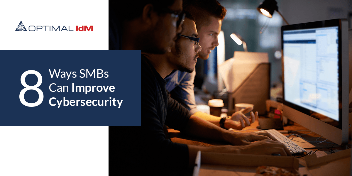 8 ways small to mid size businesses can improve cybersecurity