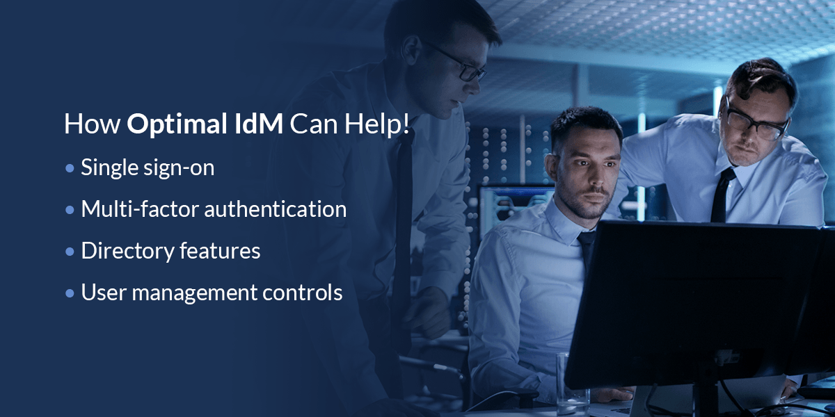 how optimal idm can help with your cybersecurity needs